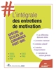 L INTEGRALE DES ENTRETIENS DE MOTIVATION SPECIAL ECOLES DE COMMERCE POST BAC